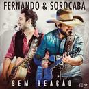Sem Reação/Fernando & Sorocaba