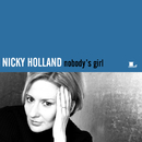 Nobody's Girl/Nicky Holland