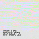 Special Love feat.Dakari/G-Eazy