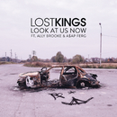 Look At Us Now feat.Ally Brooke,A$AP Ferg/Lost Kings