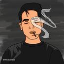 Eyes Closed/G-Eazy x Johnny Yukon