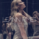 Long Live Love (The Remixes)/LeAnn Rimes