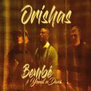 Bembé feat.Yomil y El Dany/Orishas