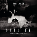 Gravity Remixes feat.Magga/Cat Dealers