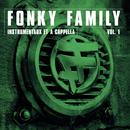 Instrumentaux et A Capellas, Vol.1/Fonky Family