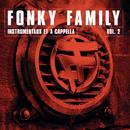 Instrumentaux et A Capellas, Vol.2/Fonky Family