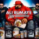 Fette Unterhaltung/Ali Bumaye