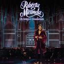 Os Tempos Mudaram (Ao Vivo)/Roberta Miranda