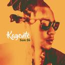 Som Dé/Kayente