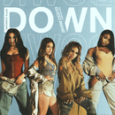Down feat.Gucci Mane/Fifth Harmony