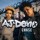 Chase/AJ x Deno