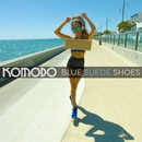 Blue Suede Shoes/Komodo