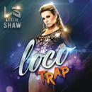 Loco (Versión Trap)/Leslie Shaw