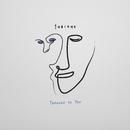 Through to You/Tobiahs