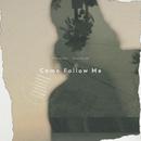 Come Follow Me/Alexander Grandjean