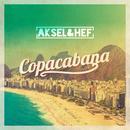 Copacabana/Aksel & Hef