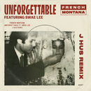 Unforgettable (J Hus & Jae5 Remix) feat.Swae Lee/French Montana