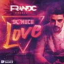 So Much Love (Radio Edit)/Fran DC