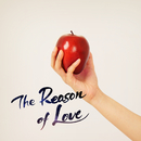 The Reason of Love/Taru