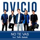 No Te Vas (Thai Duet Version) feat.ToR+ Saksit/Dvicio