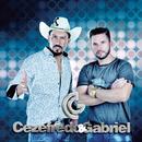 Cezefredo & Gabriel/Cezefredo & Gabriel