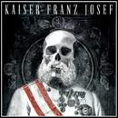Make Rock Great Again/Kaiser Franz Josef