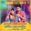 "Thambi Cuttingu (From ""Gemini Ganeshanum Suruli Raajanum"")/D. Imman, Anthony Daasan & Vijay Yesudas"
