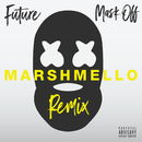 Mask Off (Marshmello Remix)/Future