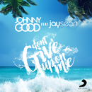 Don't Give up on Me/Johnny Good & Jay Sean