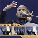 Restoration Hour/Mthunzi Namba