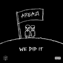 We Did It/AREA21