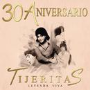 """""""Leyenda Viva"""" 30 Aniversario Tijeritas/Tijeritas"""