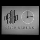 Reruns/Dead Lord