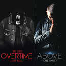 Overtime / Above/One Ghost