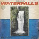 Waterfalls/Luke Christopher