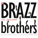 All Included/The Brazz Brothers
