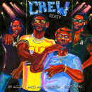 Crew REMIX feat.Gucci Mane,Brent Faiyaz,Shy Glizzy/GoldLink