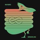 Unraveling/Maybird