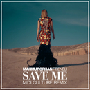 Save Me (Midi Culture Remix) feat.Eneli/Mahmut Orhan