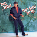 Love's Gonna Get Ya!/Ricky Skaggs