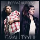 Omal tyylil/Robba x Aurora