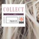 Collect/Matthew Young