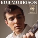 Columbia Singles/Bob Morrison