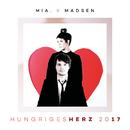 Hungriges Herz 2017/Mia. x Madsen