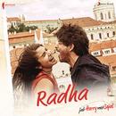 "Radha (From ""Jab Harry Met Sejal"")/Pritam, Shahid Mallya & Sunidhi Chauhan"