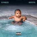 Grateful/DJ Khaled