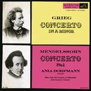 Grieg: Piano Concerto in A Minor, Op. 16 - Mendelssohn: Piano Concerto No. 1, Op. 25/Ania Dorfmann