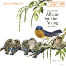 Ania Dorfmann: Album for the Young/Ania Dorfmann