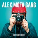 Mehr! Mehr! Mehr!/Alex Mofa Gang