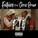 PIE feat.Chris Brown/Future
